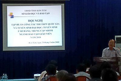 Sở GDĐT Kon Tum tổ chức Hội nghị tấp huấn thi THPT quốc gia năm 2018